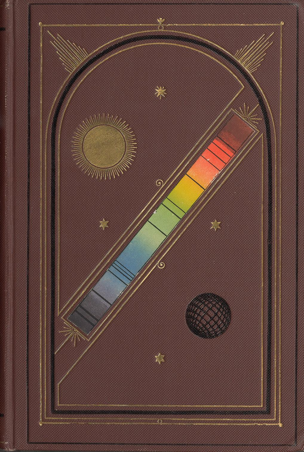 Brown leather cover of a book adorned with gold embossed lines and stars. There is a rainbow spectrum bar diagonally across the cover. Above the spectrum is a gold embossed sun, below is a line schematic of a sphere.