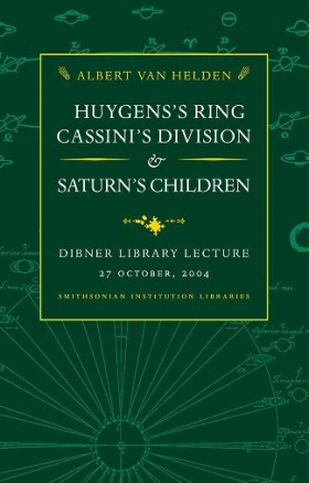 """Cover of """"Huygens's ring, Cassini's division, and Saturn's children"""""""