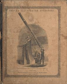 "Cover of ""Smith's illustrated astronomy : designed for the use of the public or common schools in the United States ; illustrated with numerous original diagram"""