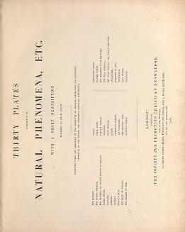 "Cover of ""Thirty plates illustrative of natural phenomena, etc. : with a short description annexed to each plate /"""