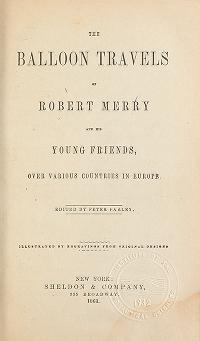 "Cover of ""The balloon travels of Robert Merry and his young friends over various countries in Europe."""