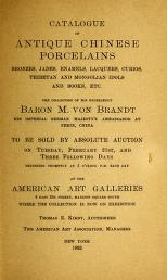 """Cover of """"Catalogue of antique Chinese porcelains, bronzes, jades, enamels, lacquers, curios, Thibetan and Mongolian..."""""""