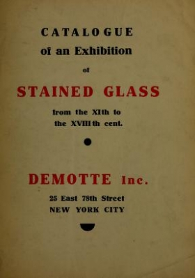 """Cover of """"Catalogue of an exhibition of stained glass from the XIth to the XVIIIth cent"""""""