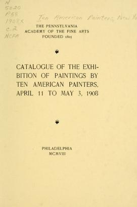 "Cover of ""Catalogue of the exhibition of paintings by Ten American painters, April 11 to May 3, 1908"""
