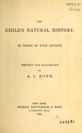 "Cover of ""The child's natural history in words of four letters /"""