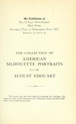 """Cover of """"The collection of American silhoutte portraits cut by August Edouart"""""""
