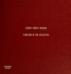 """Cover of """"Furniture in the collection of the Cooper-Hewitt Museum, the Smithsonian Institution's national museum of design"""""""