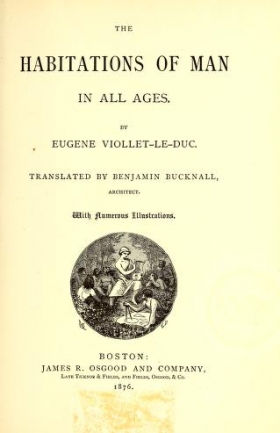 "Cover of ""The habitations of man in all ages"""