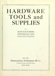 """Cover of """"Hardware tools and supplies for manufacturers, individuals and institutions"""""""