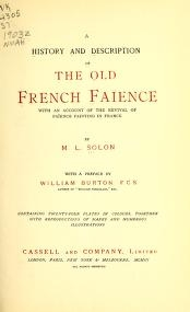 """Cover of """"A history and description of the old French faïence, with an account of the revival of faïence painting in France"""""""