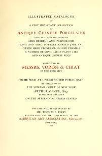 """Cover of """"Illustrated Catalogue of a Very Important Collection of Antique Chinese Porcelains ..."""