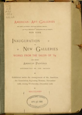 "Cover of ""Inauguration of new galleries, works from the salon of '84 and other American paintings contributed by the artists"""