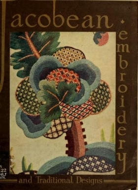 """Cover of """"Jacobean crewel work and traditional designs"""""""