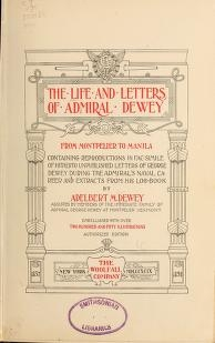 "Cover of ""The life and letters of Admiral Dewey from Montpelier to Manila"""