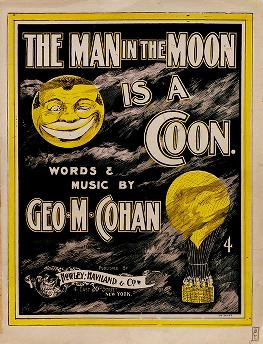 "Cover of ""The man in the moon is a coon"""