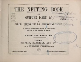 """Cover of """"The netting book for guipure d'art, &c.. /"""""""