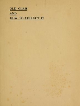 "Cover of ""Old glass and how to collect it"""