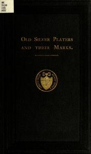 "Cover of ""Old silver platers and their marks"""