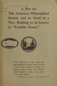 "Cover of ""A plea for the American Philosophical Society and its need of a new building to be known as ""Franklin house"""""