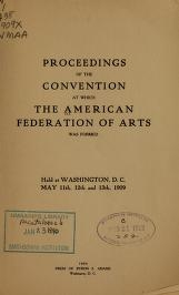 """Cover of """"Proceedings of the convention at which the American federation of arts was formed"""""""