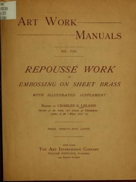 """Cover of """"Repoussé work or embossing on sheet brass /"""""""