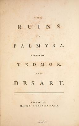 "Cover of ""The ruins of Palmyra, otherwise Tedmor, in the desart"""