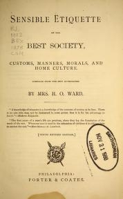 """Cover of """"Sensible etiquette of the best society, customs, manners, morals, and home culture"""""""