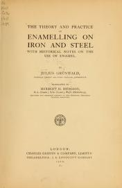 """Cover of """"Theory and practice of enamelling on iron & steel"""""""
