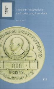"Cover of ""Thirteenth presentation of the Charles Lang Freer Medal, April 12, 2012"""