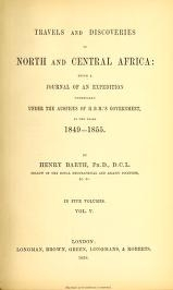 "Cover of ""Travels and discoveries in North and Central Africa : being a journal of an expedition undertaken under the auspices of H.B.M.'s government in the yea"""