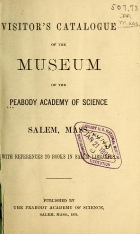 "Cover of ""Visitor's catalogue of the Museum of the Peabody Academy of Science, Salem, Mass"""