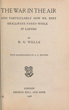 "Cover of ""The war in the air and particularly how Mr. Bert Smallways fared while it lasted"""