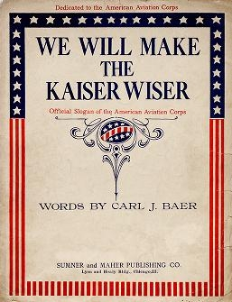 "Cover of ""We will make the Kaiser wiser"""