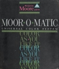 """Cover of """"Moor-O-Matic universal color system"""""""