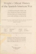 """Cover of """"Wright's official history of the Spanish-American War; a pictorial and descriptive record .."""""""