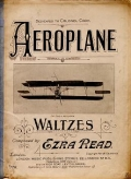 Aeroplane : waltzes / composed by Ezra Read