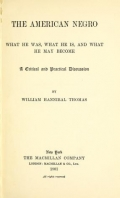 "Cover of ""The American Negro; what he was, what he is, and what he may become; a critical and practical discussion,"""