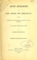"""Cover of """"Arctic researches, and life among the Esquimaux"""""""