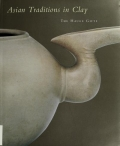 "Cover of ""Asian traditions in clay"""