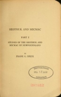 Beothuk and Micmac / by Frank G. Speck