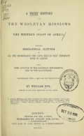"""Cover of """"A brief history of the Wesleyan missions on the west coast of Africa"""""""