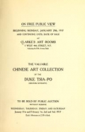 Catalogue of the Chinese art collection of the Duke Tsia-Po (Manchu Dynasty) comprising Rare and Costly Ceramics, of the early periods, Jades, crystals, amethysts, embroideries, rugs, paintings on glass, also stone sculptures in figures, heads and animals of extreme interest to connoisseurs, museums and collectors