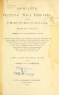 Complete general navy register of the United States of America : from 1776 to 1887-- / compiled from the official records by Thomas H.S. Hammersly