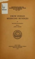 Crow Indian medicine bundles / by William Wildschut ; edited by John C. Ewers