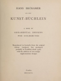 Ein new Kunst-Büchlein; a book of ornamental designs for goldsmiths. Reproduced in facsimile from the original edition (undated, but produced probably at Frankfurt about 1548) with the addition of two unique supplementary designs