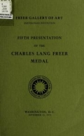 Fifth presentation of the Charles Lang Freer medal, September 11, 1973
