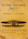 The flying machine waltz / composed by George L.O. Davidson