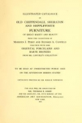 """Cover of """"Illustrated catalogue of old Chippendale, Sheraton and Hepplewhite furniture of great rarity and beauty"""""""