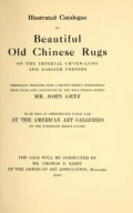 "Cover of ""Illustrated catalogue of beautiful old Chinese rugs of the imperial Ch'ien-Lung and earlier periods"""