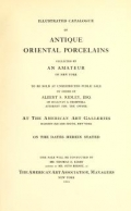 """Cover of """"Illustrated catalogue of antique oriental porcelains"""""""